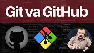 Git va GitHub o`zi nima?