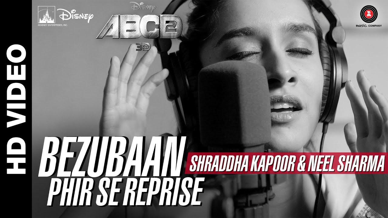 Bezubaan Phir Se Reprise | Disney's ABCD 2 | Shraddha Kapoor - Neel Sharma | Sachin - Jigar