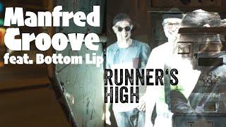 Manfred Groove feat. Bottom Lip - Runner's High