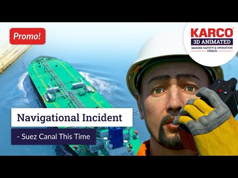 Promo Video - Navigational Incident - Suez Canal. Maritime/ Marine/ Shipping Safety Training Video.