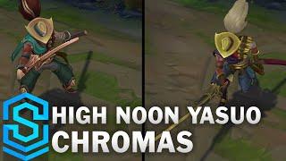 High Noon Yasuo Chroma Skins