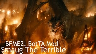 BFME2: BotTA Mod: Gundabad & SMAUG THE TERRIBLE!!