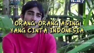 Spotlite - Orang Orang Asing Yang Cinta Indonesia