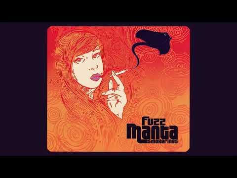 Fuzz Manta - Smokerings 2009 Full Album