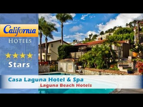 Casa Laguna Hotel & Spa, Laguna Beach Hotels - California