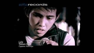Lyla - Takkan Ada [Official Music Video].mp3