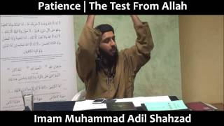 MUST WATCH [HD] - Patience | The Test from Allah - Imam Muhammad Adil Shahzad