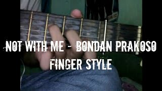 Not With me -  Bondan Prakoso & Fade2Black cover by como (quotes)