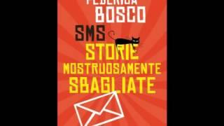Federica Bosco - SMS (Mondadori)