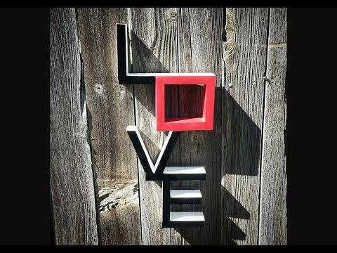 Making A Love Shelf