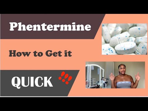 Phentermine 2019 | How To Get It Quick  Weightloss Drug
