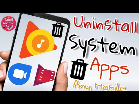 Uninstall System Apps Any Android Mobile 2018Official Tips|How To Uninstall Google System Apps Tamil