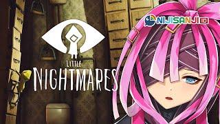 【Little Nightmares】Keseraman di dalam Keimutan【NIJISANJI ID | Derem Kado】