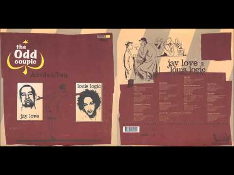 The Odd Couple (Louis Logic & Jay Love) - Alcohol-Ism (FULL ALBUM)