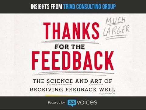 How to Give and Receive Feedback - The Triad Consulting Group