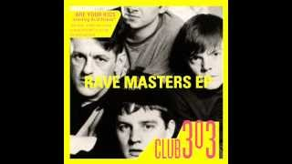 Club 303 - Rave Masters