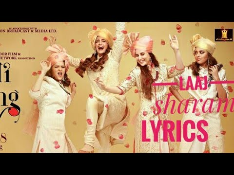 Laaj sharam song lyrics | Veere Di Wedding | Sonam Kapoor and karina kapoo