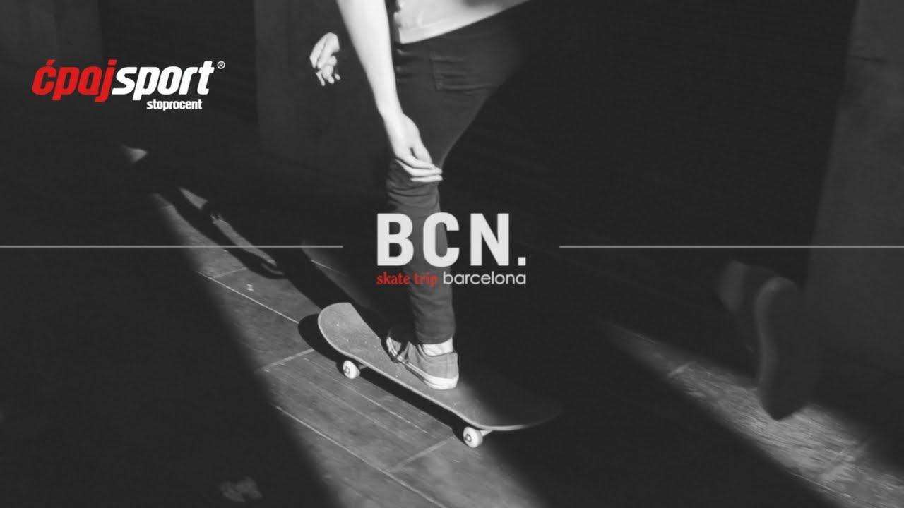 Ćpaj Sport – Skate trip Barcelona