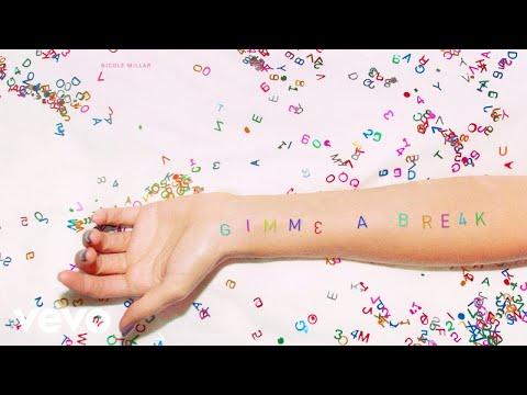 Nicole Millar - Gimme A Break (Lyric Video)