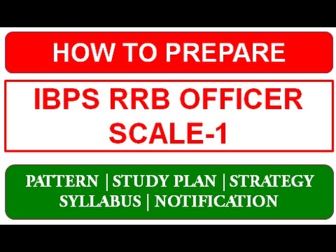 How to Prepare IBPS RRB Officer Scale-1 Exam 2018 - YouTube