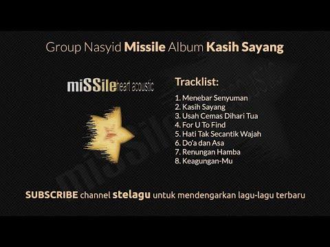 Nasyid Missile Album Kasih Sayang - Nasyid Full Album