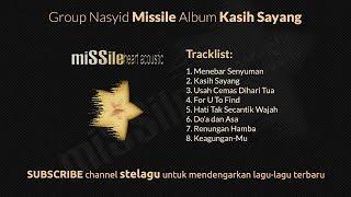 Download Mp3 Nasyid Missile Album Kasih Sayang - Nasyid Full Album