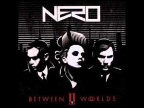 Nero - Into the Night