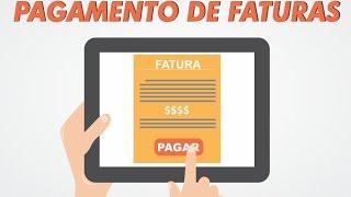 PAGAMENTO DE FATURAS