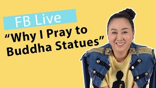 Facebook Live: Talking about Buddhist Idolatry