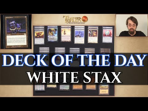 Magic DECK OF THE DAY White Stax Legacy deutsch traderonlinevideo MTG Trader TOV