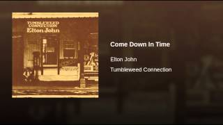 Come Down In Time