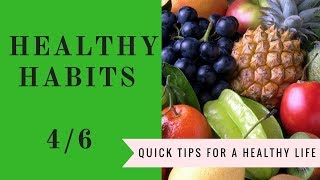 Top tips for a health life.....( part 4 in healthy habits series)