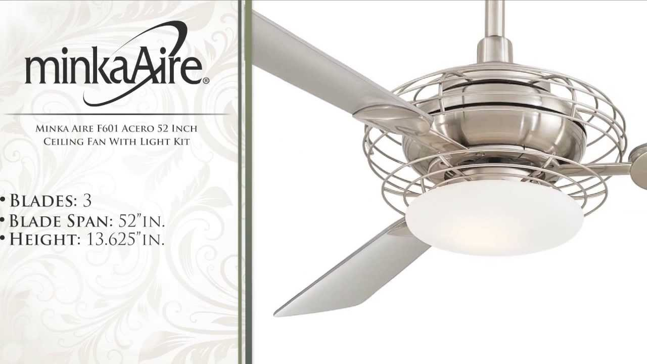 Minka Aire F601 Acero 52 Inch Ceiling Fan With Light Kit