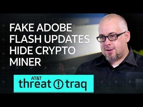 10/18/18 Fake Adobe Flash Updates Hide Crypto Miner   AT&T ThreatTraq
