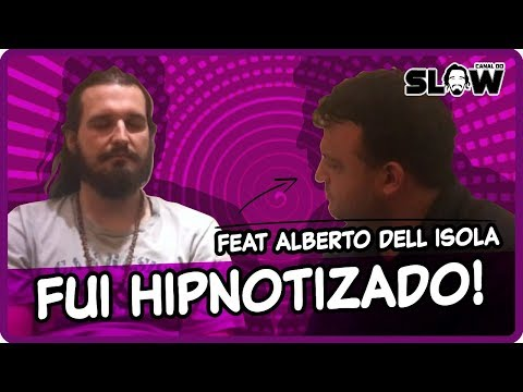 FUI HIPNOTIZADO! ~ e olha no que deu! (feat Alberto dell'isola)   Canal do Slow