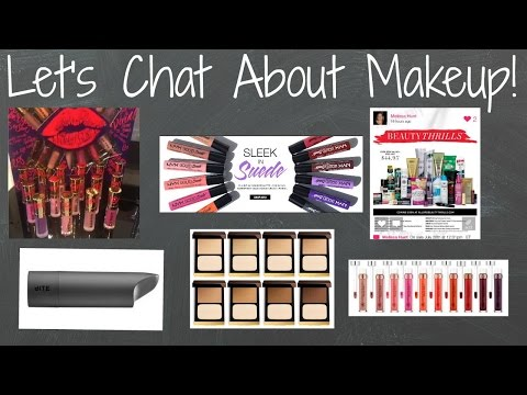 Let's Chat! What's Up In Makeup 7/26/15