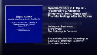 "Symphony No. 6 in F, Op. 68 - ""Pastorale"": V. Allegretto (Shepherd"