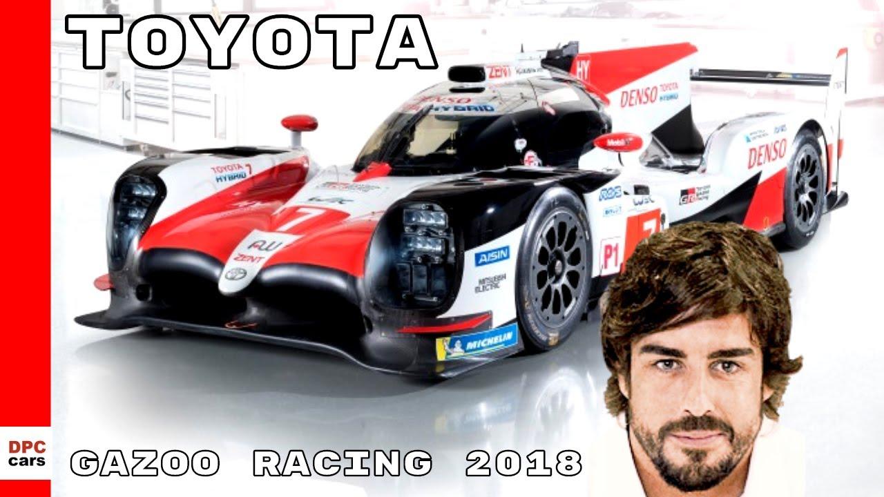Fernando Alonso Explains Toyota Gazoo Racing 2018 Outline Youtube