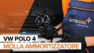 Come sostituire Molla Ammortizzatore anteriore VW POLO 4 TUTORIAL | AUTODOC