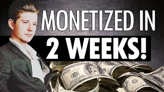How to MONETIZE YouTube channel in 2 WEEKS  | Make money on YouTube [2019]