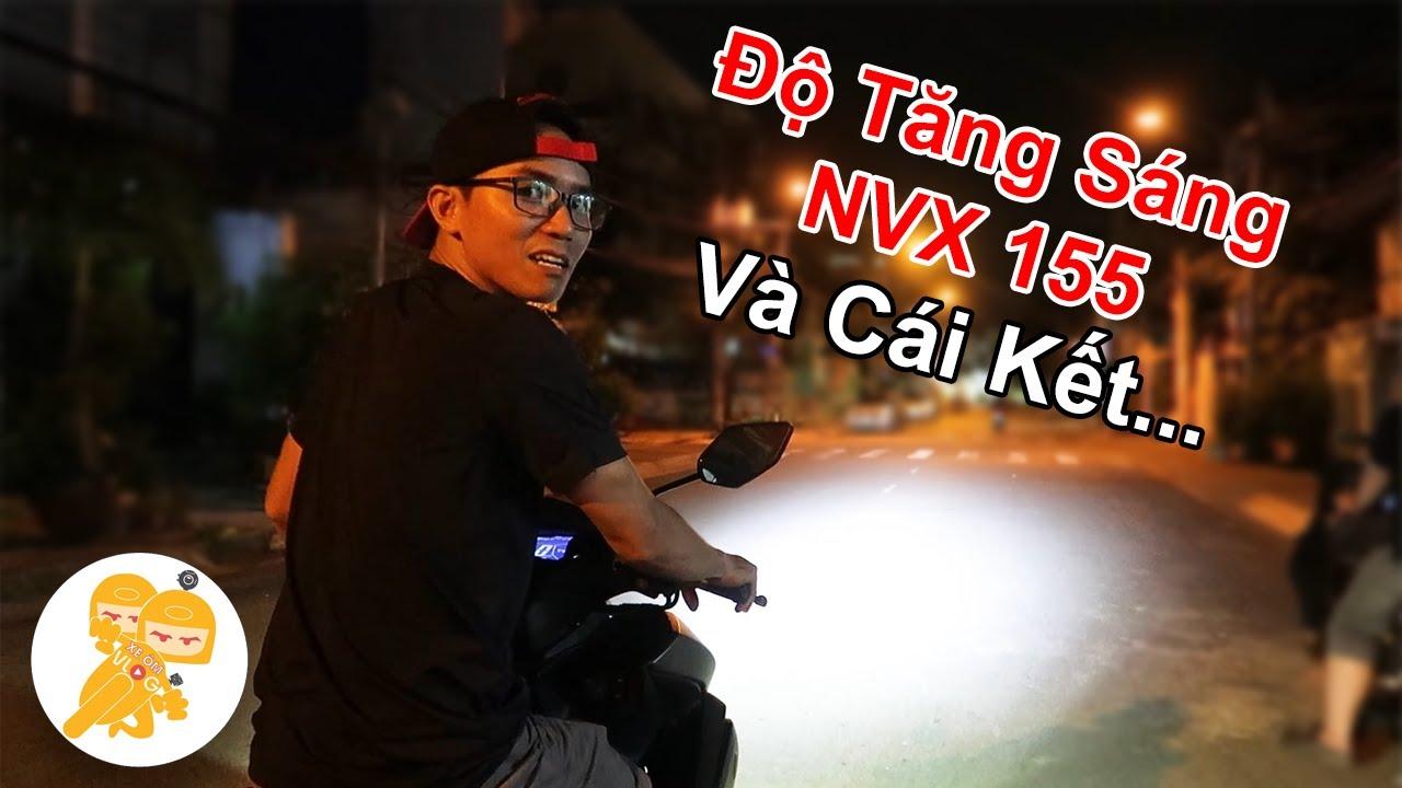 Độ TĂNG SÁNG Cho Xe Yamaha NVX 155 Và CÁI KẾT - Xe Ôm Shop