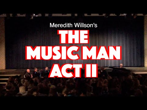 The Music Man Act II - GVMS Musical