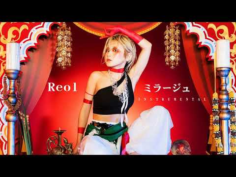 Reol -  ミラージュ / Mirage (INSTRUMENTAL) カラオケ