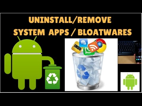 How To Remove/Uninstall System Apps /Bloatwares On Any Android Phone #Root