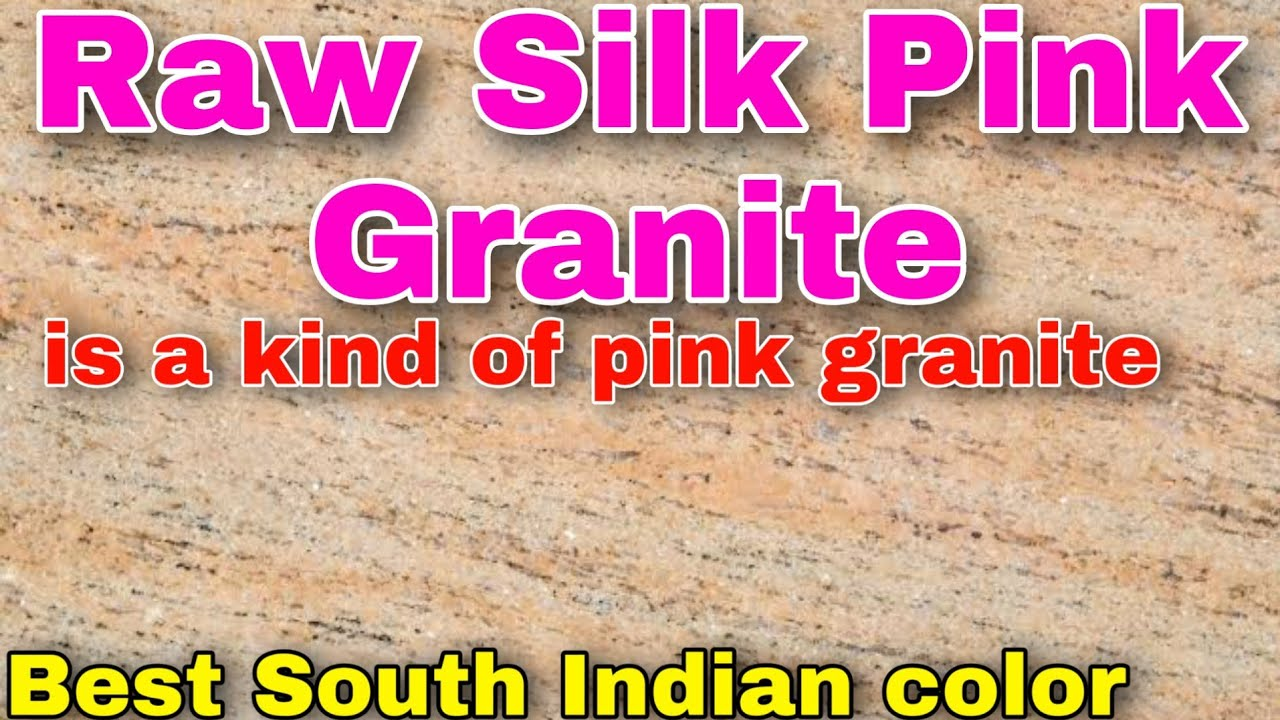 Raw Silk Pink Granite, is a kind of pink granite quarried in India., #Best_South_Indian_color, #pink