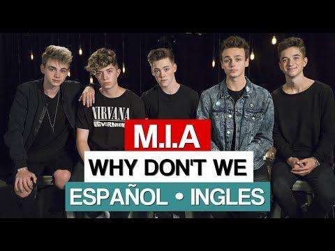 M.I.A || Why Don't We || Español - Ingles