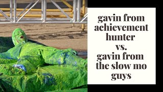 gavin from achievement hunter vs. gavin from the slow mo guys