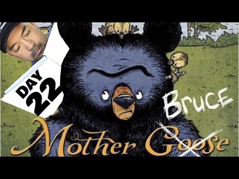 Day 22: Mother Bruce- Read Aloud