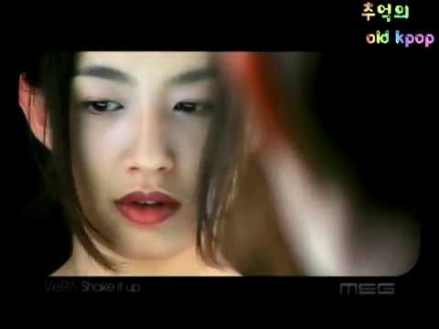 베라 - Shake It Up (MV) (2002)