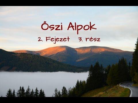 Őszi Alpok 2.Fejezet/3.rész